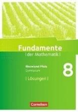 Fundamente der Mathematik 8. Schuljahr - Rheinland-Pfalz - Lösungen zum Schülerbuch