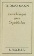 Mann, Thomas Betrachtungen eines Unpolitischen ( Frankfurter Ausgabe)
