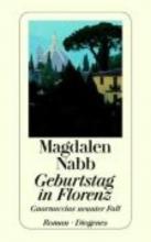 Nabb, Magdalen,   Seibicke, Christa E. Geburtstag in Florenz