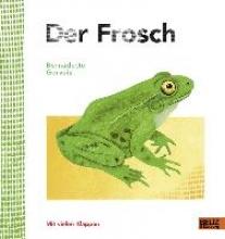 Gervais, Bernadette,   Kootz, Anja Der Frosch