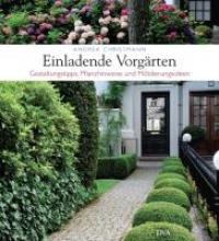 Christmann, Andrea Einladende Vorgärten