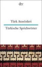 Atasözleri, Türk Türkische Sprichwörter