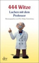 444 Witze - Lachen mit dem Professor