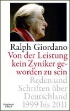 Giordano, Ralph Von der Leistung kein Zyniker geworden zu sein