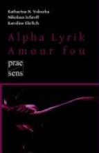 Vokurka, Katharina N. Alpha Lyrik - Amour fou