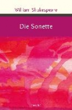 Shakespeare, William Shakespeare - Die Sonette