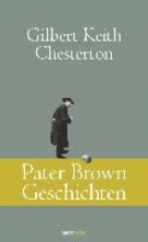 Chesterton, Gilbert Keith Pater Brown Geschichten