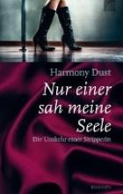 Dust, Harmony Nur einer sah meine Seele