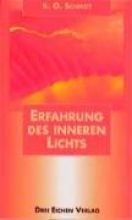 Schmidt, Karl O. Erfahrung des inneren Lichts