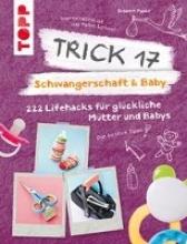 Pypke, Susanne Trick 17 - Schwangerschaft & Baby