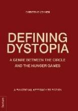 Lehnen, Christine Defining Dystopia