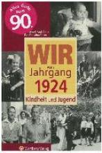 Zeller, Dankwart-Paul Wir vom Jahrgang 1924 - Kindheit und Jugend