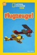 Shields, Amy National Geographic KiDS Lesespaß, Stufe 1 - Leseanfänger - 05: Flugzeuge