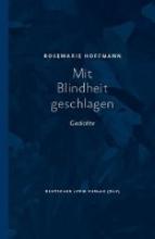 Hoffmann, Rosemarie Mit Blindheit geschlagen