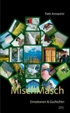 Armanini, Patti MischMasch