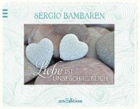 Bambaren, Sergio Liebe ist unbeschreiblich