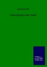 Pilz, Hermann Feierstunden der Seele