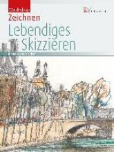 Meier-Pauken, Klaus D. Workshop Zeichnen - Lebendiges Skizzieren