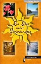 Gallisur Sunrise, Vera Ein Leben voller Vernderungen