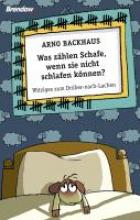 Backhaus, Arno Was zählen Schafe, wenn sie nicht schlafen können?
