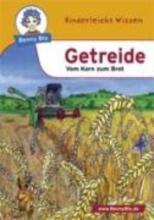 Hansch, Susanne Benny Blu - Getreide - Vom Korn zum Brot