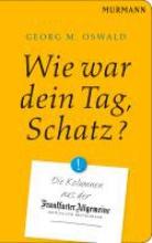 Oswald, Georg M. Wie war Dein Tag, Schatz?