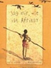Sellier, Marie Sag mir, wie ist Afrika?