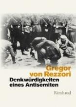 Rezzori, Gregor von Denkwrdigkeiten eines Antisemiten