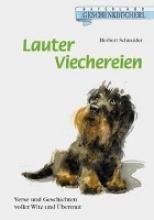 Schneider, Herbert Lauter Viechereien