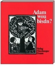 Kleinlein, Lothar Adam wou bisdn?