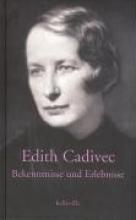 Cadivec, Edith Bekenntnisse und Erlebnisse