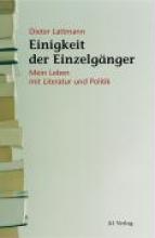 Lattmann, Dieter Einigkeit der Einzelg?nger