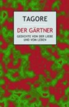 Tagore, Rabindranath Der Grtner