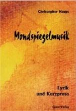 Haupt, Christopher Mondspiegelmusik