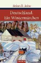 Heine, Heinrich Deutschland Ein Wintermärchen