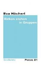 Höcherl, Eva Birken stehen in Gruppen