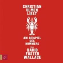 Wallace, David Foster Am Beispiel des Hummers