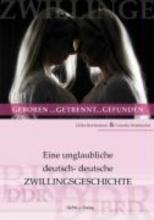 Holzbrecher, Cornelia Zwillinge: geboren... getrennt... gefunden