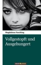 Fasching, Magdalena Vollgestopft und Ausgehungert