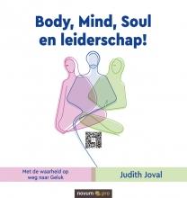 Judith Joval , Body, Mind, Soul en leiderschap!