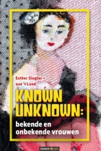 Esther Slagter - van 't Land , Known Unknown