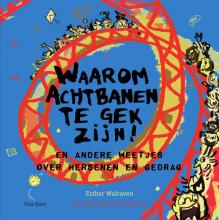 Esther  Walraven Waarom achtbanen te gek zijn!