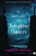 Daniëlle Bakhuis , De laatste uren van Josephine Donkers