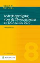 E.J.W. Heithuis , Bedrijfsopvolging voor de IB-ondernemer en DGA sinds 2010