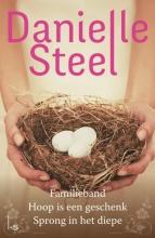 Danielle  Steel Omnibus - Familieband - Hoop is een geschenk - Sprong in het diepe