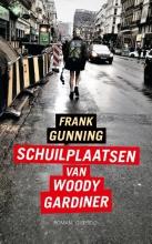Frank  Gunning Schuilplaatsen van Woody Gardiner