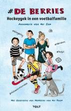 Annemarie van der Eem , Hockeygek in een voetbalfamilie