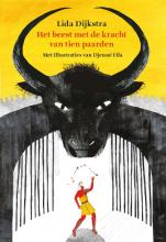 Lida Dijkstra , Het beest met de kracht van tien paarden
