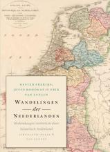 Kester  Freriks, Joyce  Roodnat, Erik van Zuylen Wandelingen der Neederlanden