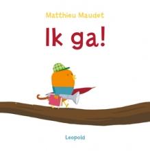Matthieu Maudet , Ik ga!